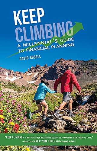 Read Online Keep Climbing: A Millennial's Guide to Financial Planning ebook