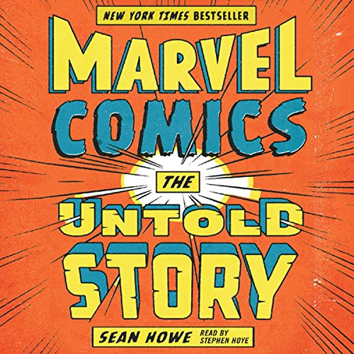 Marvel Comics: The Untold Story