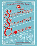 #7: The Southern Sympathy Cookbook: Funeral Food with a Twist