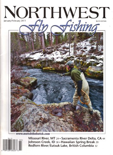Northwest Fly Fishing (January/February 2011, Volume 13, Number 1) (Northwest Fly Fishing Magazine)