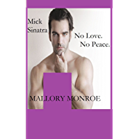 Mick Sinatra: No Love. No Peace. (The Mick Sinatra Series Book 9)