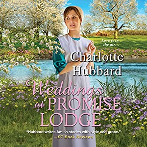 Weddings at Promise Lodge Audiobook