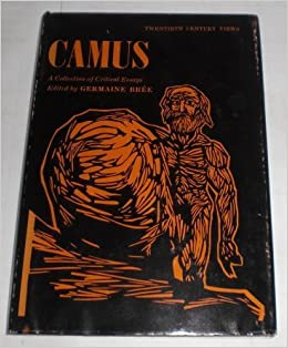 a collection of critical essays camus Camus: a collection of critical essays edited by germaine bree the essays are varied and author s not at all in agreement the stranger the plague caligua albert camus, (1913 all figure prominently in his volumes of so-called algerian essays the 20th-  critical essays on the stranger.