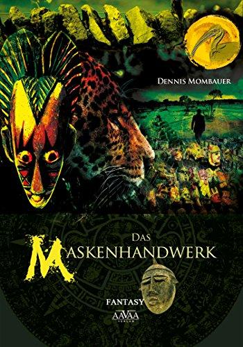 Das Maskenhandwerk (German Edition)