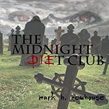 The Midnight Diet Club