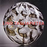 img - for Lino Tagliapietra (Alla Ricerca Del Visible Per Vedere L'invisible, May 2- August 1, 2009) book / textbook / text book