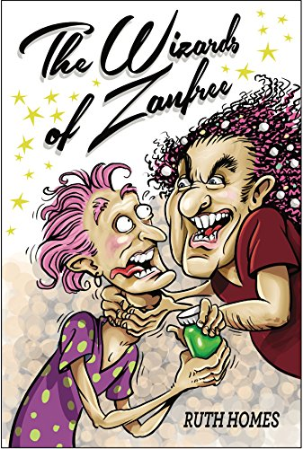 Book: The Wizards of Zanfree by Ruth Ann Homes