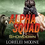 Alpha Squad: Showdown | Lorelei Moone