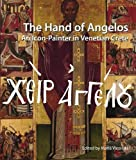 img - for The Hand of Angelos: An Icon Painter in Venetian Crete book / textbook / text book