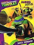 Teenage Mutant Ninja Turtles Jumbo Coloring & Activity Book 96pgs. ~ Shell Shocked
