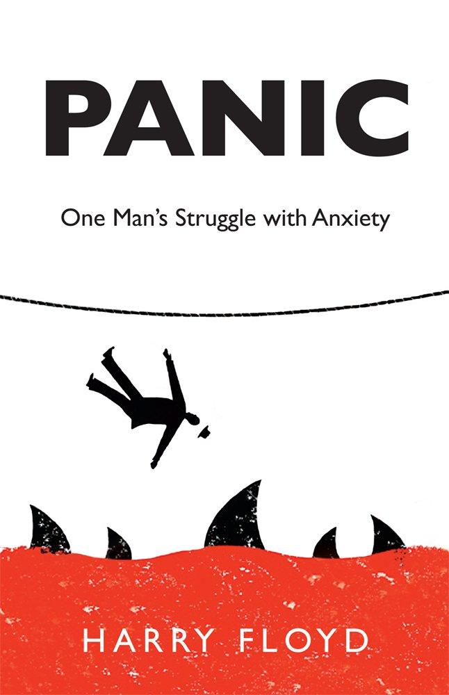 Panic: One Man's Struggle with Anxiety pdf