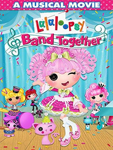 Lalaloopsy: Band Together -