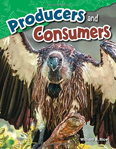 Download Producers and Consumers (Science Readers: Content and Literacy) PDF