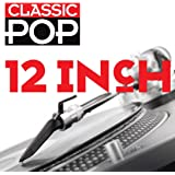 Classic Pop:12 Inch [Import anglais]
