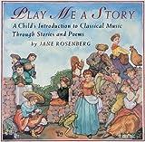Play Me a Story, Jane Rosenberg, 0679843914