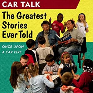 Car Talk, Once Upon a Car Fire Audiobook