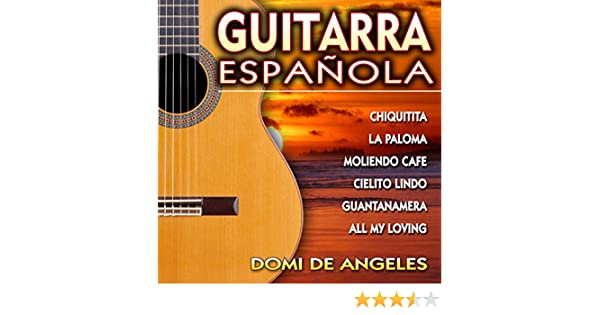 Guitarra Española de Domi de Angeles en Amazon Music - Amazon.es