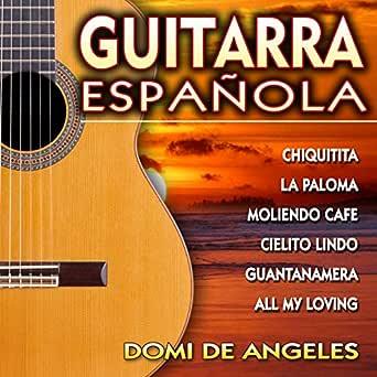 Guitarra Española de Domi de Angeles en Amazon Music - Amazon.es
