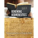 Renewing Hermeneutics: Rediscovering How to Read the Bible