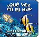 ¿Qué Veo en el Mar?, Luana K. Mitten, 1604725494