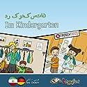 Lingufant - Im Kindergarten: Farsi/ Deutsch Hörbuch von Sabrina Heuer-Diakow Gesprochen von: Sabrina Heuer-Diakow, Neda Rahmanian