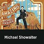 Michael Showalter | Michael Ian Black,Michael Showalter