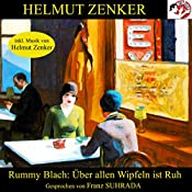 Über allen Wipfeln ist Ruh | Helmut Zenker