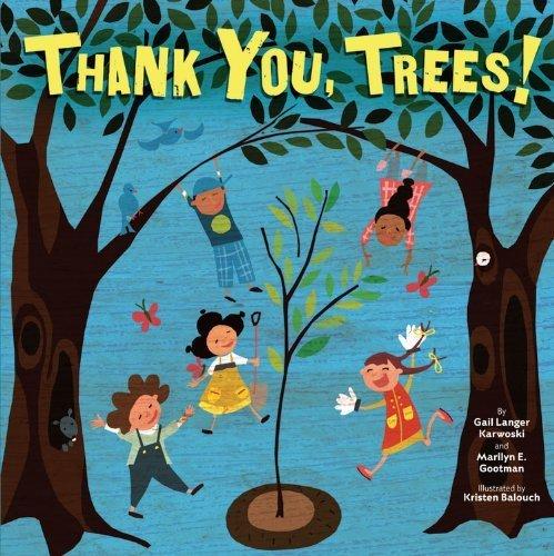 Thank You, Trees! (Tu B'Shevat) by Karwoski, Gail Langer, Gootman, Marilyn E. (2013) Board book