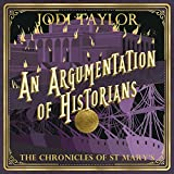 """An Argumentation of Historians - The Chronicles of St. Mary's, Book 9"" av Jodi Taylor"