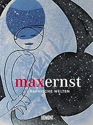 Max Ernst - Graphische Welten: Die Sammlung Schneppenheim