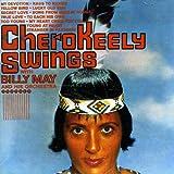 Cherokeely Swings [ORIGINAL RECORDINGS REMASTERED]