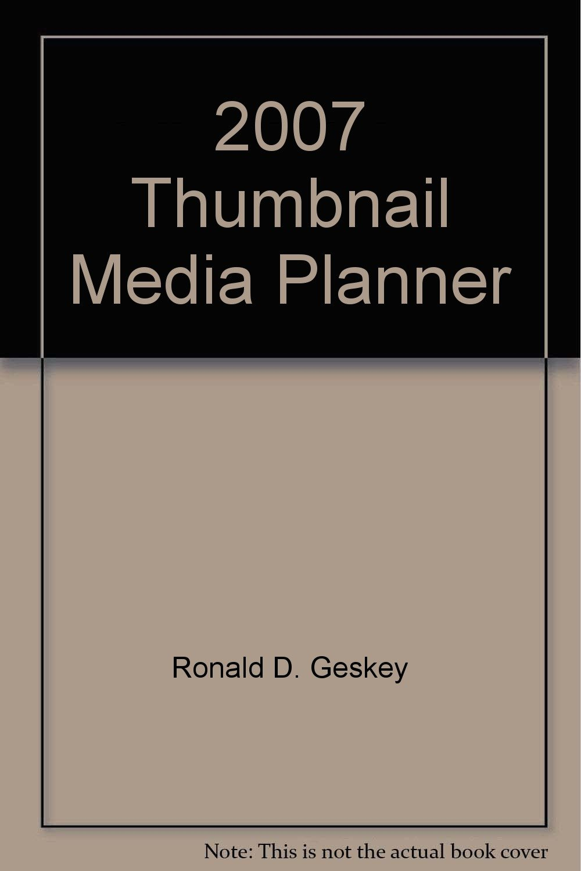 Read Online 2007 Thumbnail Media Planner ebook