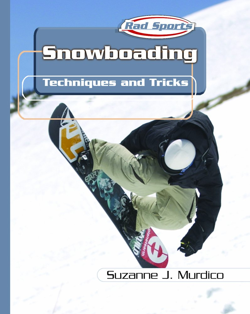 Download Snowboarding: Techniques and Tricks (Rad Sports Techniques and Tricks) pdf