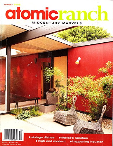 (Atomic Ranch Mid Century Marvels Magazine Winter 2005 Issue No. 8)