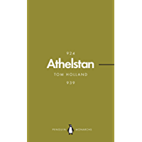 Athelstan (Penguin Monarchs): The Making of England