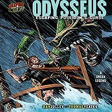 Odysseus: Escaping Poseidon's Curse (A Greek Legend) Audiobook by Dan Jolley Narrated by  Book Buddy Digital Media