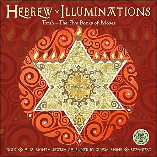Torah Calendar.Hebrew Illuminations 2019 Calendar Torah The Five Books Of Moses
