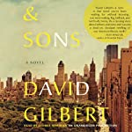 And Sons: A Novel | David Gilbert