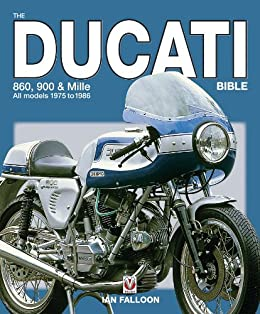 The ducati 860 900 and mille bible ian falloon ebook amazon the ducati 860 900 and mille bible by falloon ian fandeluxe Image collections