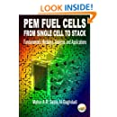 PEM Fuel Cells From Single Cell To Stack