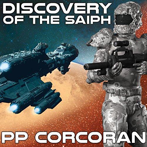 Discovery of the Saiph: Saiph, Book 1