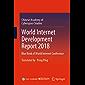 World Internet Development Report 2018: Blue Book of World Internet Conference