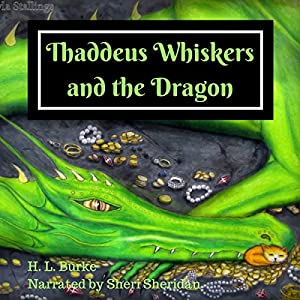 Thaddeus Whiskers and the Dragon Audiobook