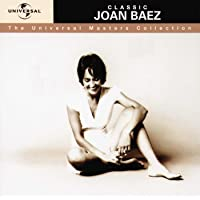 Classic Joan Baez - The Universal Masters Collection