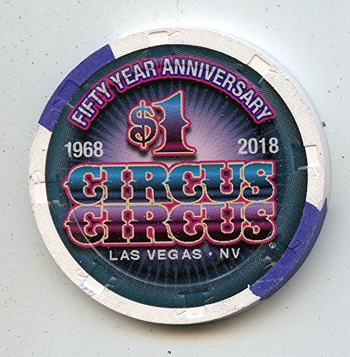 $1 Circus Circus 9th issue 2017 New Rack Chip 50th Anniversary Las Vegas Nevada Casino Chip Uncirculated Collectors Chip Real Live chip