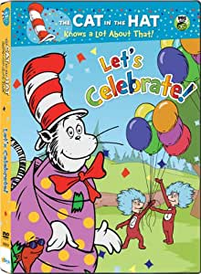 The Cat in the Hat Knows a Lot About That! Let's Celebrate!