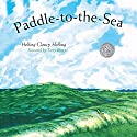 Paddle-to-the-Sea Audiobook by Holling Clancy Holling Narrated by Terry Bregy