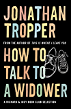 How To Talk To A Widower: A Richard and Judy bookclub choice