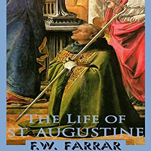 The Life of St. Augustine Audiobook