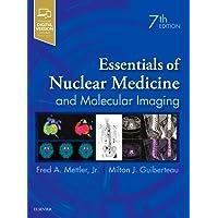 Essentials of Nuclear Medicine and Molecular Imaging, 7e